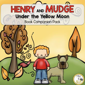 Henry and Mudge: Under the Yellow Moon-Companion Pack