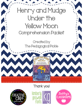 Henry and Mudge Under the Yellow Moon Comprehension Packet