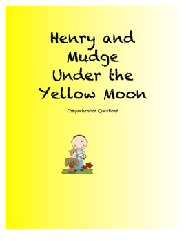 Henry and Mudge Under the Yellow Moon Comprehension Questions