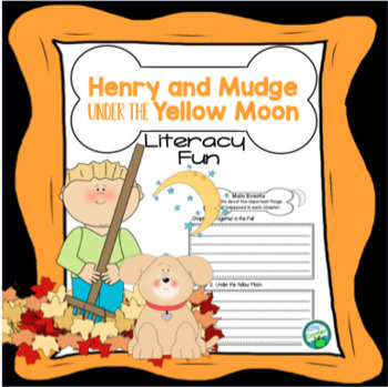 Henry and Mudge Under the Yellow Moon - Literacy Fun!