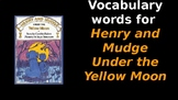 Henry and Mudge Under the Yellow Moon - Vocabulary