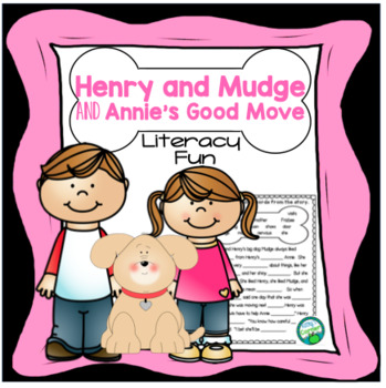 Henry and Mudge and Annie's Good Move - Literacy Fun!