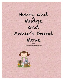 Henry and Mudge and Annie's Good Move comprehension questions