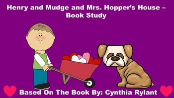 Henry and Mudge and Mrs. Hopper's House - Book Study