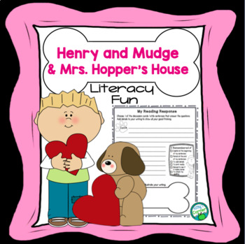 Henry and Mudge and Mrs. Hopper's House -Literacy Fun!