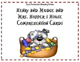 Henry and Mudge and Mrs. Hopper's House Comprehension Cards