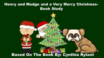 Henry and Mudge and a Very Merry Christmas - Book Study