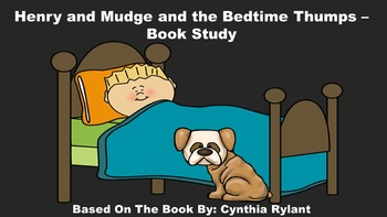 Henry and Mudge and the Bedtime Thumps - Book Study
