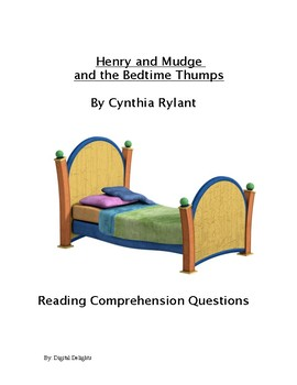 Henry and Mudge and the Bedtime Thumps Reading Comprehension Questions