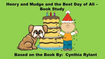 Henry and Mudge and the Best Day of All - Book Study