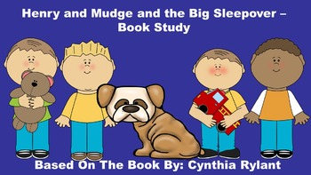 Henry and Mudge and the Big Sleepover - Book Study