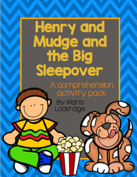 Henry and Mudge and the Big Sleepover Comprehension Activity Pack