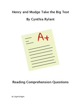 Henry and Mudge and the Big Test Reading Comprehension Questions