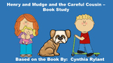 Henry and Mudge and the Careful Cousin - Book Study