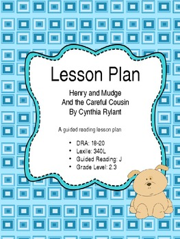 Henry and Mudge and the Careful Cousin - Lesson Plan