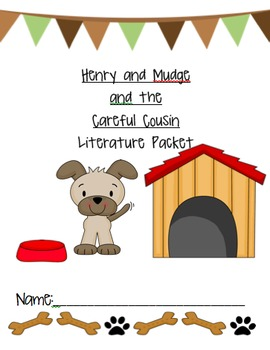 Henry and Mudge and the Careful Cousin Literacy Packet