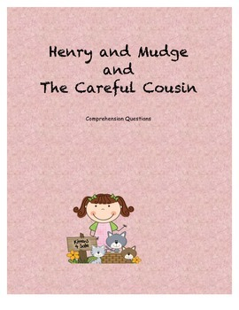 Henry and Mudge and the Careful Cousin comprehension questions