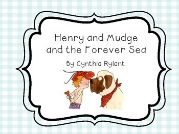 Henry and Mudge and the Forever Sea