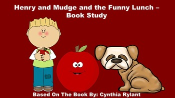 Henry and Mudge and the Funny Lunch - Book Study