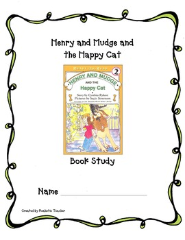 Henry and Mudge and the Happy Cat Book Study