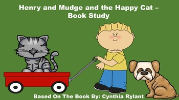 Henry and Mudge and the Happy Cat - Book Study