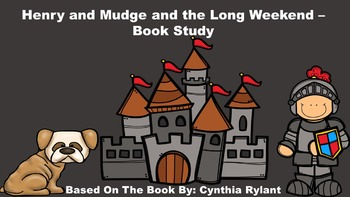 Henry and Mudge and the Long Weekend - Book Study