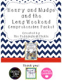 Henry and Mudge and the Long Weekend Comprehension Packet