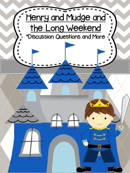 Henry and Mudge and the Long Weekend (Discussion Questions and More)