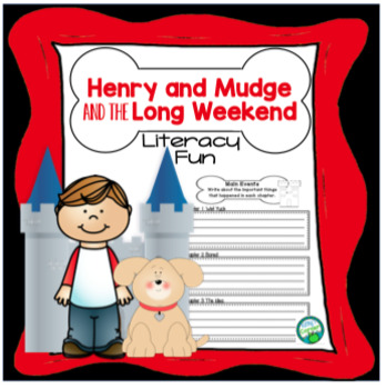 Henry and Mudge and the Long Weekend - Literacy Fun!
