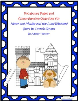 Henry and Mudge and the Long Weekend Vocabulary and Comprehension Questions