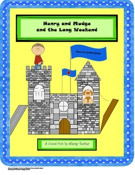 Henry and Mudge and the Long Weekend, story by Cynthia Rylant