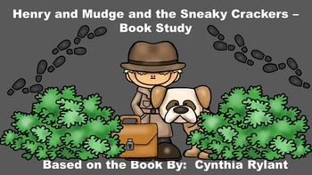 Henry and Mudge and the Sneaky Crackers - Book Study