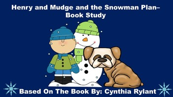 Henry and Mudge and the Snowman Plan - Book Study
