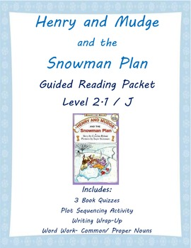 Henry and Mudge and the Snowman Plan: Guided Reading Packet