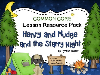 Henry and Mudge and the Starry Night - Common Core Lesson Resource Pack
