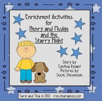 Henry and Mudge and the Starry Night Enrichment Activities (Common Core Aligned)