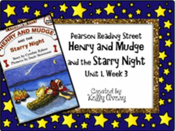 Henry and Mudge and the Starry Night Reading Street 2nd Grade 1.3