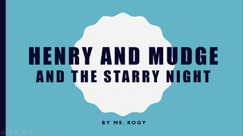 Henry and Mudge and the Starry Night Powerpoint: Citing Evidence