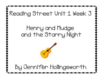 Henry and Mudge and the Starry Night Reading Street Unit 1 Week 3 Reading Center