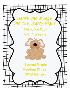 Henry and Mudge and the Starry Night, Reading Street Unit 1 Week 3 Resource Pack