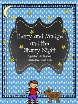 Henry and Mudge and the Starry Night Spelling Act. - Scott Foresman 2nd Grade