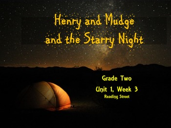Henry and Mudge and the Starry Night: Unit 1.3 Reading Street