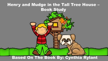 Henry and Mudge and the Tall Tree House - Book Study