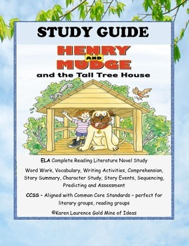 Henry and Mudge and the Tall Tree House Ready-to-Read ELA Study Guide