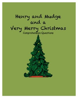 Henry and Mudge and the Very Merry Christmas comprehension