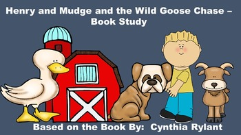 Henry and Mudge and the Wild Goose Chase - Book Study