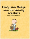 Henry and Mudge and the sneaky crackers comprehension questions