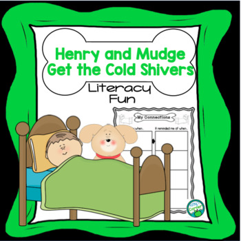 Henry and Mudge get the Cold Shivers - Literacy Fun!