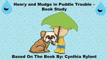 Henry and Mudge in Puddle Trouble - Book Study