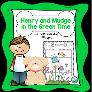Henry and Mudge in the Green Time - Literacy Fun!